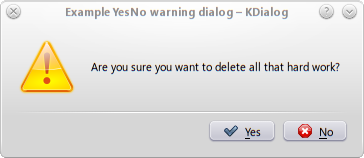 Shell Scripting with KDE Dialogs warningyesno dlg.png