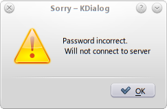 Shell Scripting with KDE Dialogs sorry msgbox.png